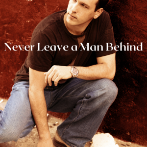 never leave a man behind